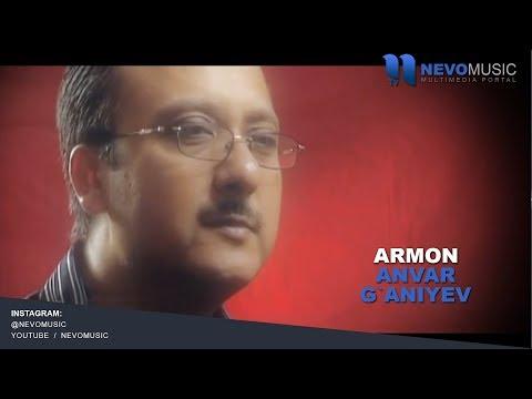 Anvar G`aniyev - Armon | Анвар Ганиев - Армон