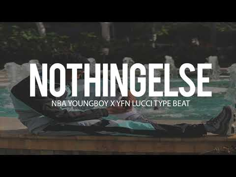 "Nba Youngboy x Yfn Lucci Type Beat "" Nothing Else "" 2018 (Prod By TnTXD)"