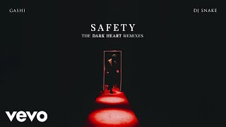 Play Safety (feat. DJ Snake) (Dark Heart 2am Mix)
