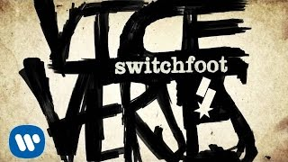 Switchfoot - The War Inside [Official Audio]
