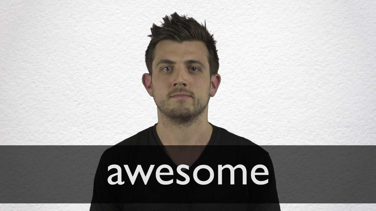 How to pronounce AWESOME in British English