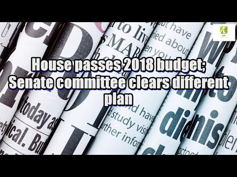 House passes 2018 budget; Senate committee clears different plan
