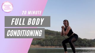 BODY CONDITIONING | beautiful workout by the riverside | all abilities |