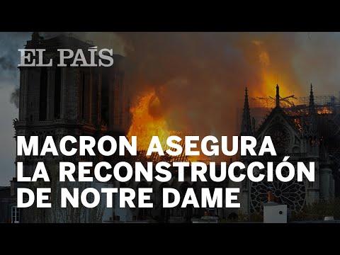 Macron aseguró la reconstrucción de la catedral de Notre Dame