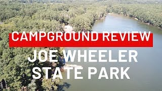 Campground Review | Joe Wheeler State Park, Alabama | Our Fulltime RV Journey