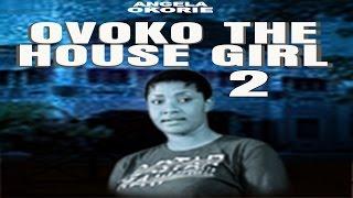 Ovoko The House Girl 2