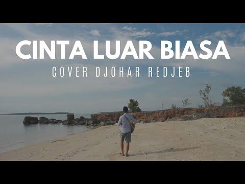 CINTA LUAR BIASA-ANDMESH [cover] DJOHAR REDJEB