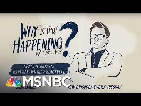 Chris Hayes Podcast With Maya Sen And  Matthew Blackwell - Ep 30 | Why Is This Happening? | MSNBC