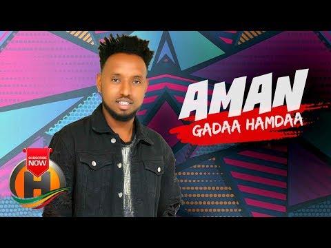 Gadaa Hamdaa - Aman - New Ethiopian Music 2019 (Official Video)