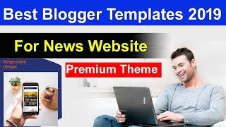 Premium Responsive Blogger Templates | Best Blogger Templates 2019