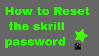 How to reset the password of skrill