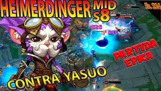   HEIMERDINGER MID S8   CONTRA YASUO   ME SACA MAESTRIA   GAMEPLAY ESPAÑOL  