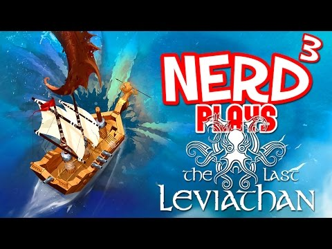 Nerd³ Plays... The Last Leviathan - Build-a-Boat