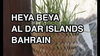 Al Dar Islands Bahrain - Heya Beya