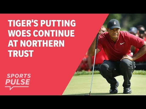 Tiger's putting woes continue at Northern Trust