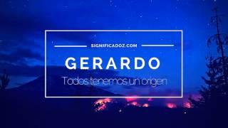 Gerardo - Significado del nombre Gerardo