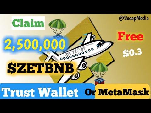 How To Claim 25 Million ZETBNB Airdrop On Trust Wallet | Latest Legit Ai...