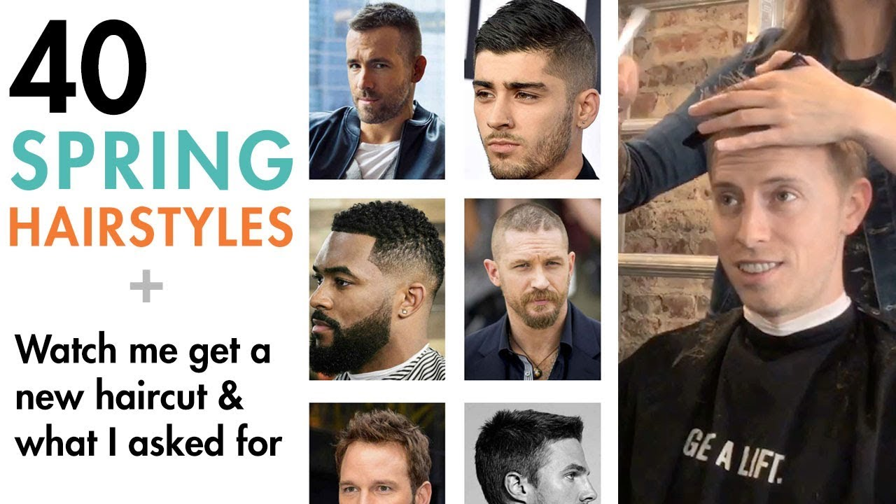 40 Spring Haircuts For Men Watch Me Get A New Hairstyle Vlog