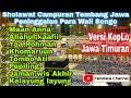 Album Pilihan Sholawat Campuran Tembang Jawa Warisan Wali Songo Versi KopLo Jawa Timur