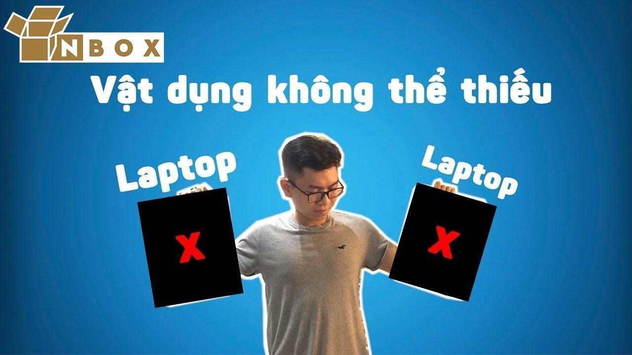 Vật dụng không thể thiếu với Laptop