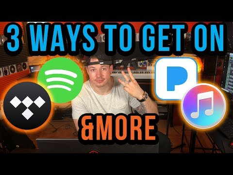 3 Ways To Get Your Music On Spotify, iTunes, Apple Music, Pandora, Google Play, Tidal and more
