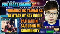 PNG FROST GAMING NAG SORRY KAY DOGIE, AETHER FAMILY AT SA BUONG ML COMMUNITY | MOBILE LEGENDS PH