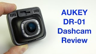 Aukey DR-01 Dashcam Review ...and it was all going so well