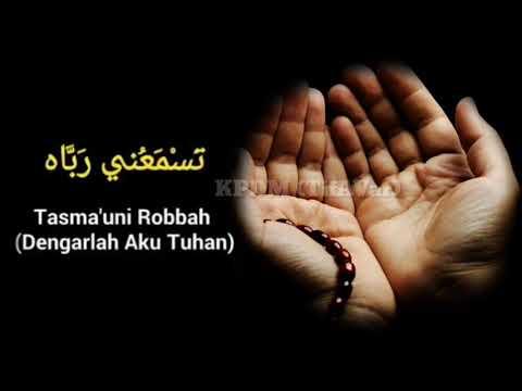 Tasmauni Rabbah ((((dengarlah Aku Tuhan) Lirik