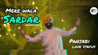 Mere Wala Sardar  // gujraj sandhu // latest Panjabi love status // GP Selection