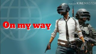 Alan walker on my way pubg ringtone