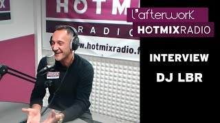 DJ LBR en interview sur Hotmixradio