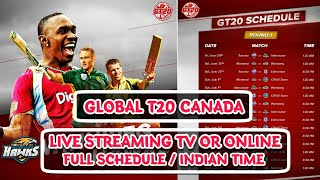 GT20 Canada: GT20 Live Telecast In India | Schedule | Timing | Global T20 Canada |
