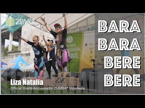 Bara Bara Bere Bere | Zumba® Liza Natalia Official Brand Ambassador Zumba® Indonesia