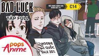 Bad Luck Mùa 1 - Tập Full I Xem Ngay Trọn Bộ Phim Hoạt Hình Số Nhọ