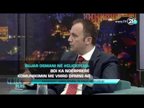BUJAR OSMANI NË #CLICKPLUS: BDI KA NDËRPRERË KOMUNIKIMIN ME VMRO DPMNE-në