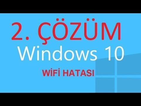 2. Çözüm Windows 10 Wifi Görmeme Bağlanmama Sorunu Hızlı Çözüm %100  2018 HAZİRAN