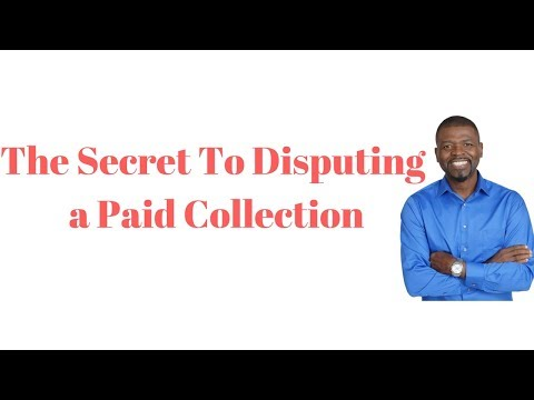 Dispute Credit Report: Secret To Disputing a Paid Collection: 1-888-959-1462