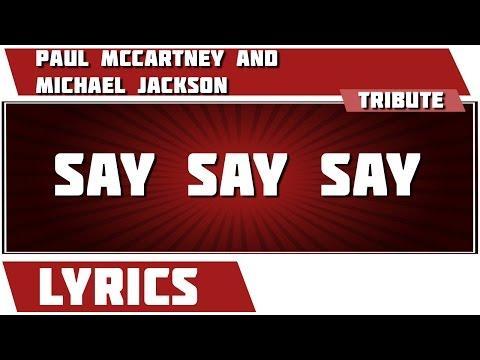 Say Say Say - Paul McCartney tribute - Lyrics