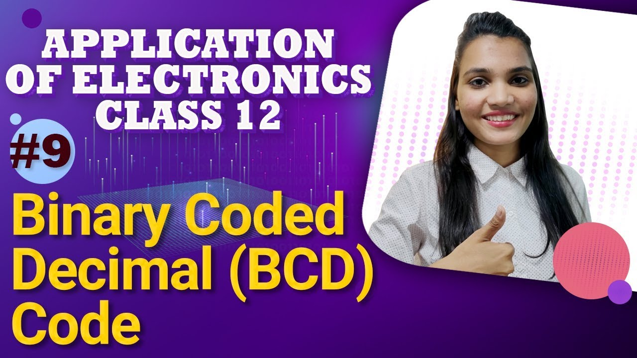 Binary Coded Decimal Bcd Code Number System Application Of To Converter Data Numbersystem Electronicsclass12 Numbersystemclass12