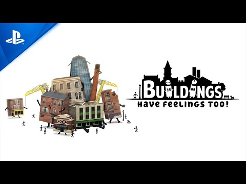 Buildings Have Feelings Too! - Launch Trailer - PS4