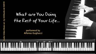 What Are You Doing the Rest of Your Life - jazz piano