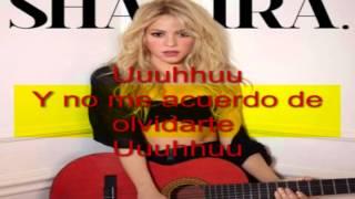 Nunca me acuerdo de olvidarte Shakira karaoke