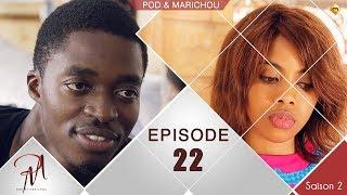 Pod et Marichou - Saison 2 - Episode 22 - VOSTFR