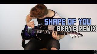Shape of You (BKAYE Remix) - Ed Sheeran - Cole Rolland (Guitar Remix) Mp3