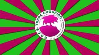 Trepa Coqueiro (Estarreja) - Samba Enredo 2015