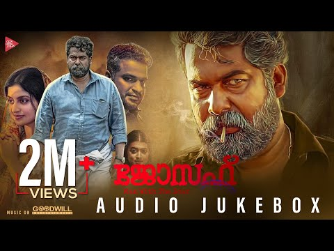 Joseph Malayalam Movie Audio Jukebox | Ranjin Raj | Joju George | M Padmakumar