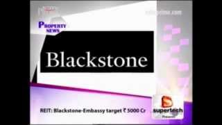 REIT:Blackstone and Embassy Target Rs 5000 Cr