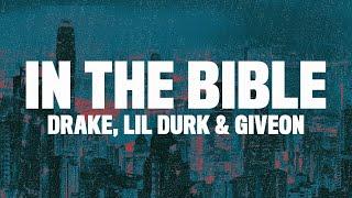 Drake - In the Bible (Lyrics) ft. Lil Durk & GIVEON