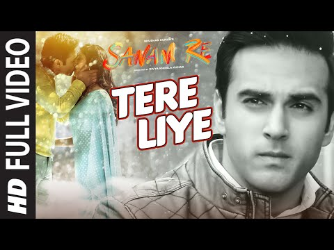 Tere Liye FULL VIDEO SONG | SANAM RE | Pulkit Samrat, Yami Gautam | Divya khosla Kumar