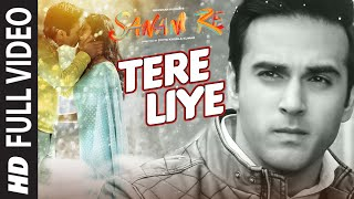 Tere Liye FULL VIDEO SONG | SANAM RE | Pulkit Samrat, Yami Gautam | Divya khosla Kumar(Presenting TERE LIYE FULL VIDEO SONG from SANAM RE movie starring Pulkit Samrat & Yami Gautam in lead roles while Rishi Kapoor & Urvashi Rautela in ..., 2016-02-29T11:31:38.000Z)